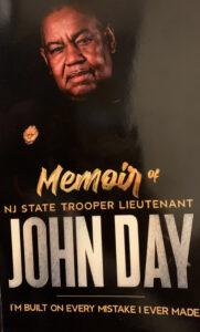 Retired NJ State Trooper Lieutenant John Day Reflects on Life through new Memoir